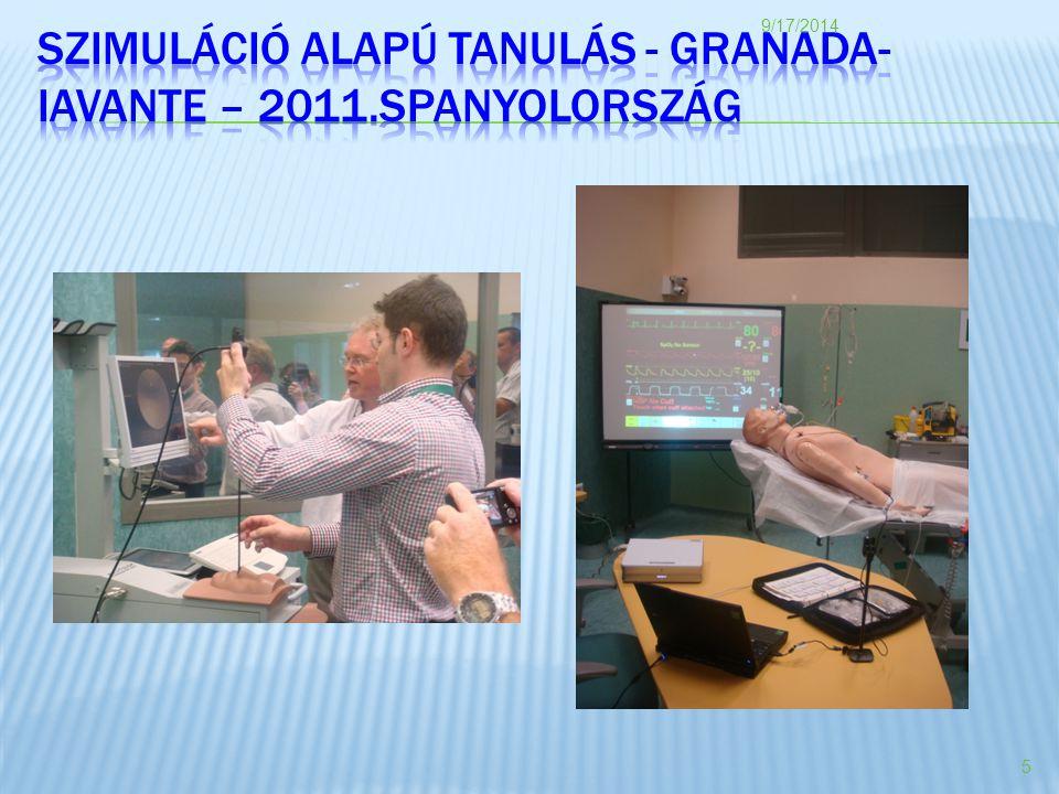 Szimuláció Alapú Tanulás - GRANADA-IAVANTE – 2011.SPANYOLország