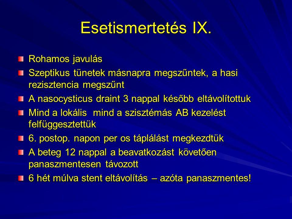 Esetismertetés IX. Rohamos javulás