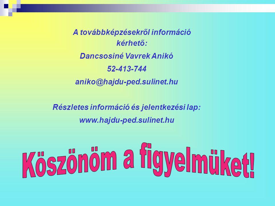 Dancsosiné Vavrek Anikó Részletes információ és jelentkezési lap: