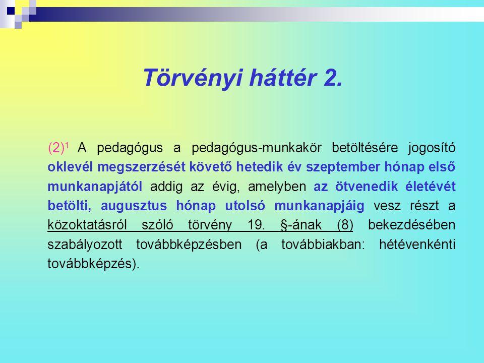 Törvényi háttér 2.