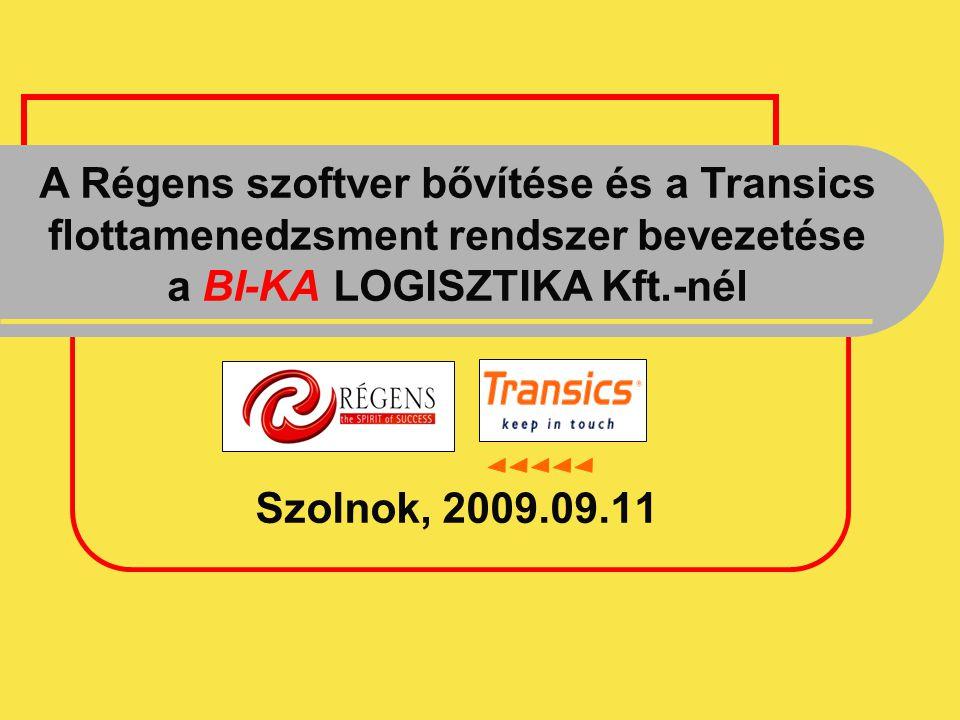 A Régens szoftver bővítése és a Transics flottamenedzsment rendszer bevezetése a BI-KA LOGISZTIKA Kft.-nél