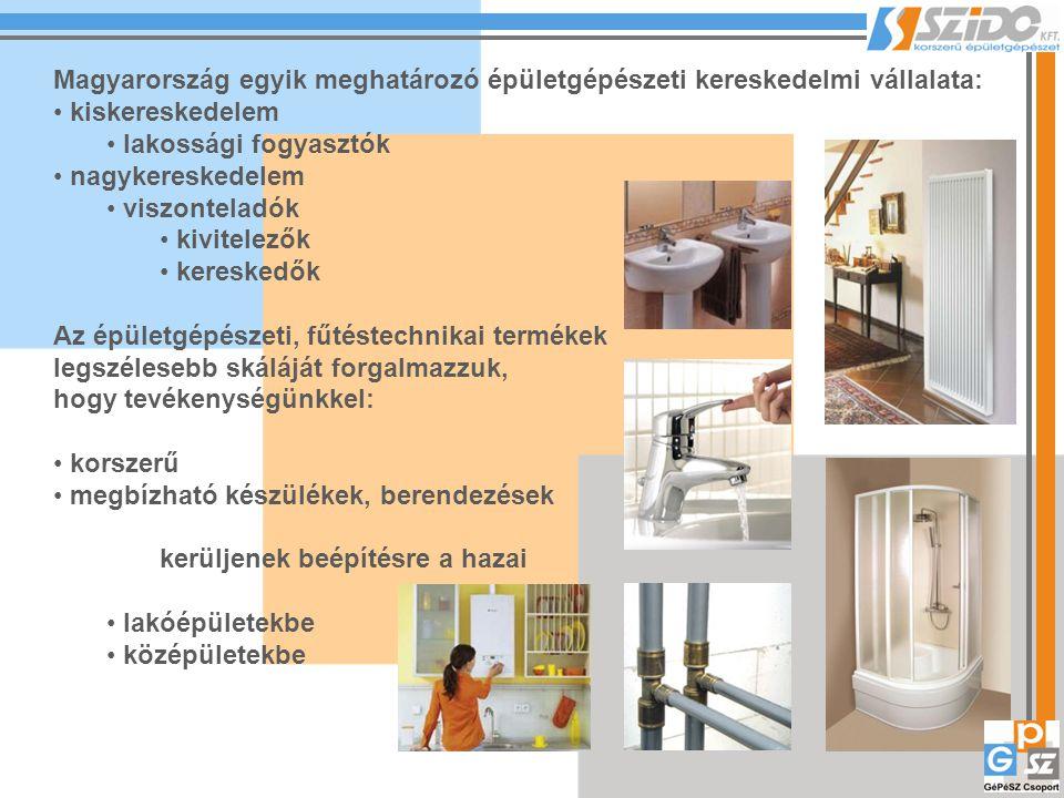 Magyarország egyik meghatározó épületgépészeti kereskedelmi vállalata: