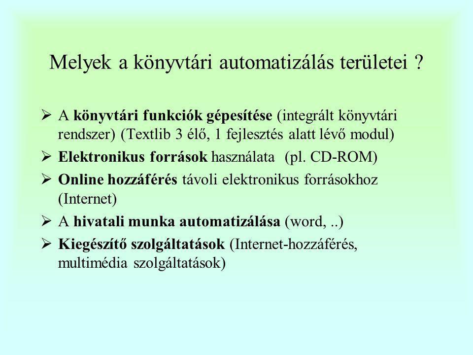 Melyek a könyvtári automatizálás területei