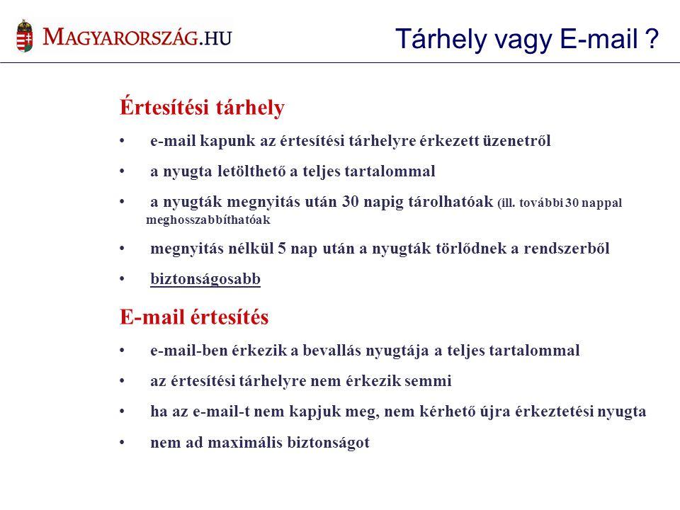 Tárhely vagy E-mail Értesítési tárhely E-mail értesítés