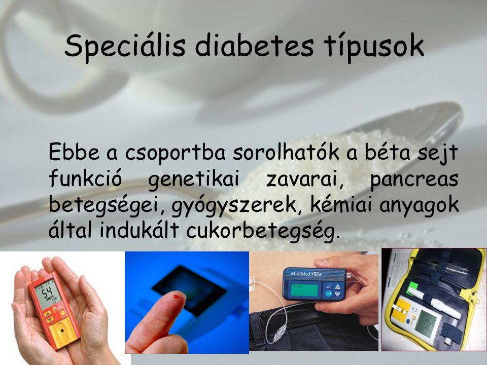 Speciális diabetes típusok