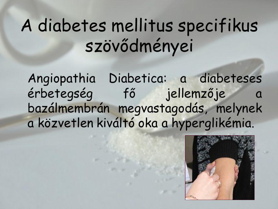 A diabetes mellitus specifikus szövődményei