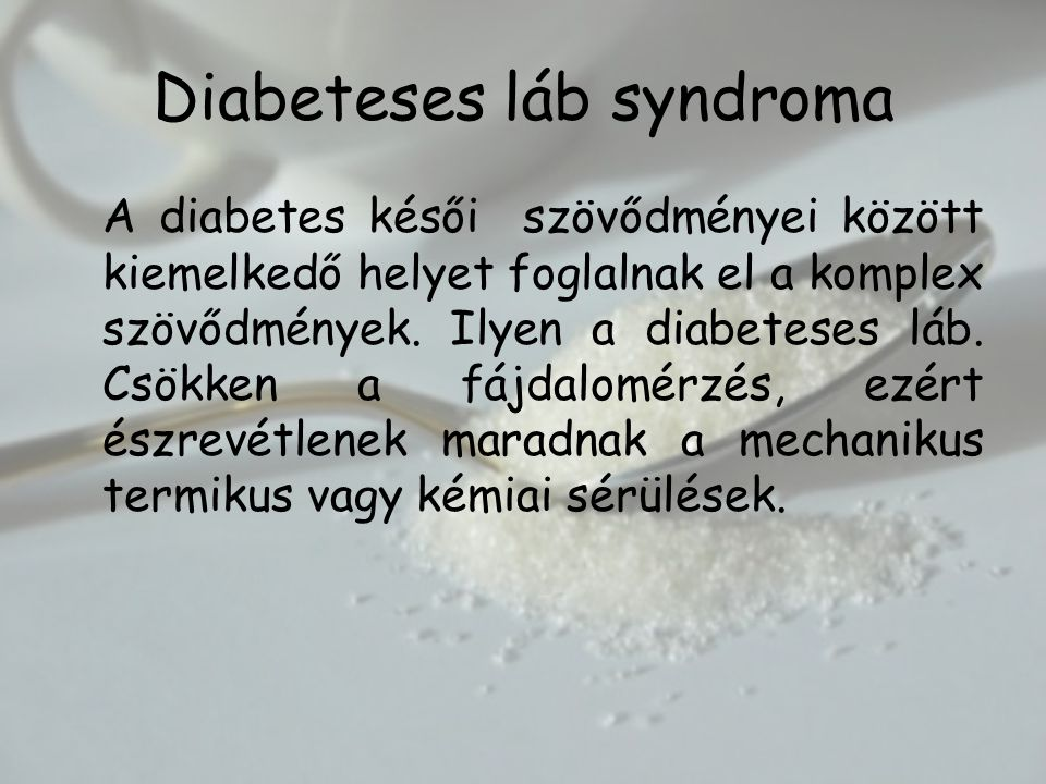Diabeteses láb syndroma