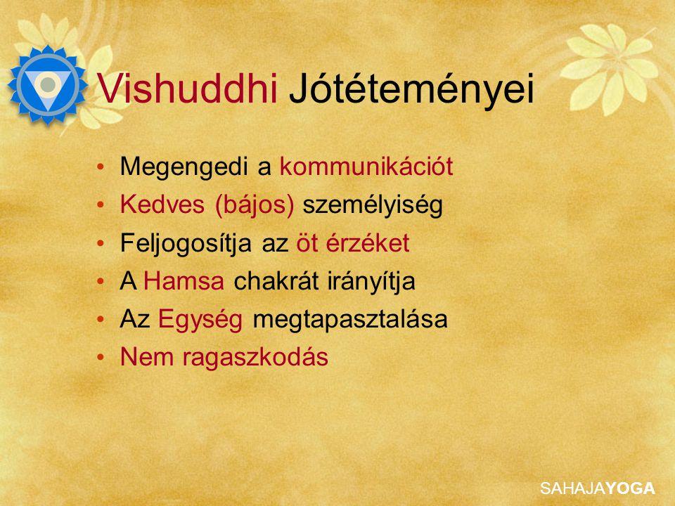 Vishuddhi Jótéteményei