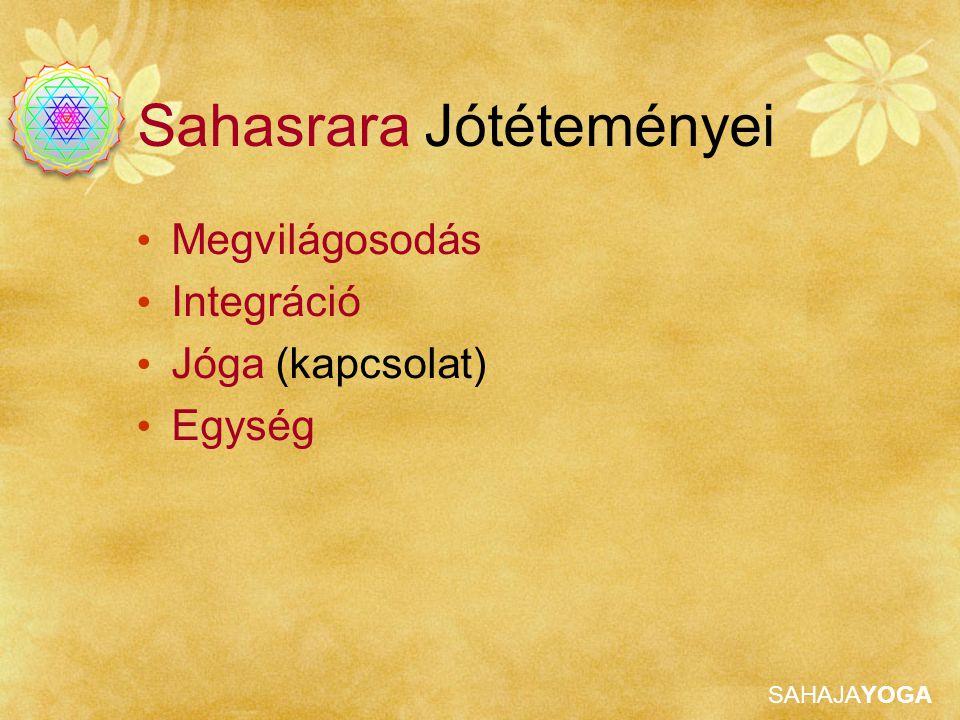 Sahasrara Jótéteményei