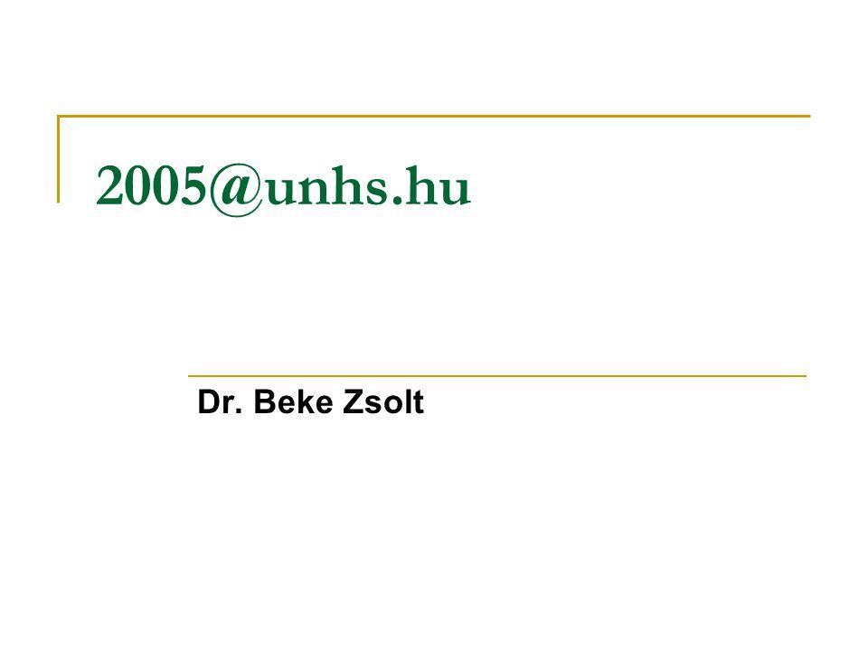 2005@unhs.hu Dr. Beke Zsolt
