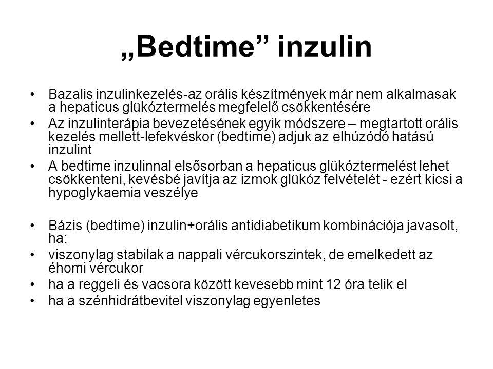 """""""Bedtime inzulin Bazalis inzulinkezelés-az orális készítmények már nem alkalmasak a hepaticus glükóztermelés megfelelő csökkentésére."""
