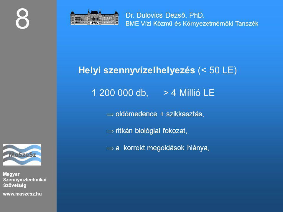 8 Helyi szennyvízelhelyezés (< 50 LE)