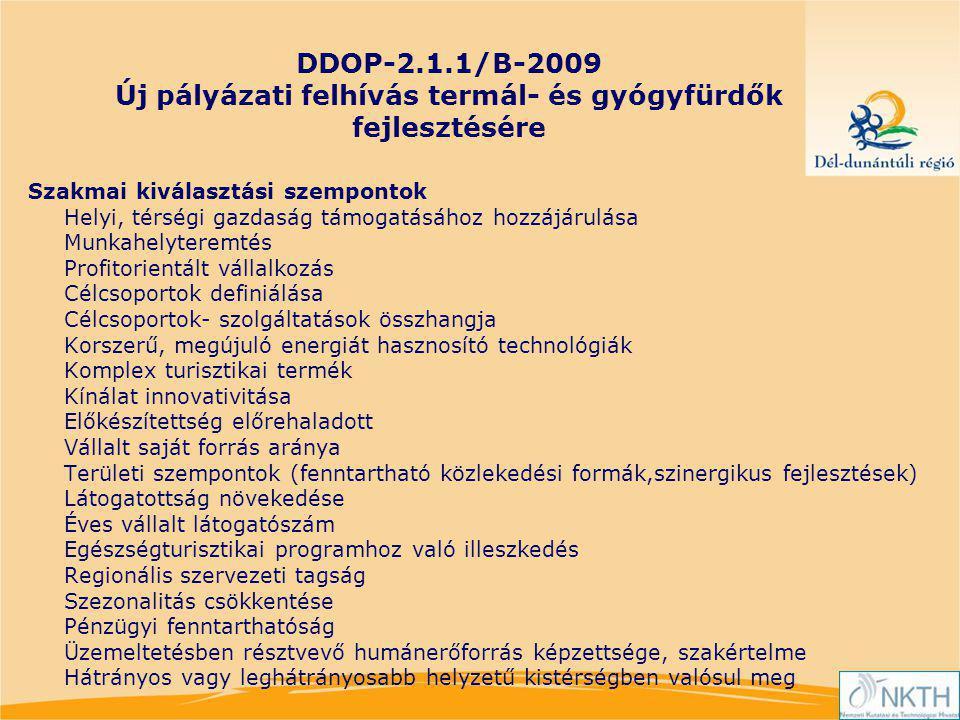 DDOP-2.1.1/B-2009 Új pályázati felhívás termál- és gyógyfürdők fejlesztésére