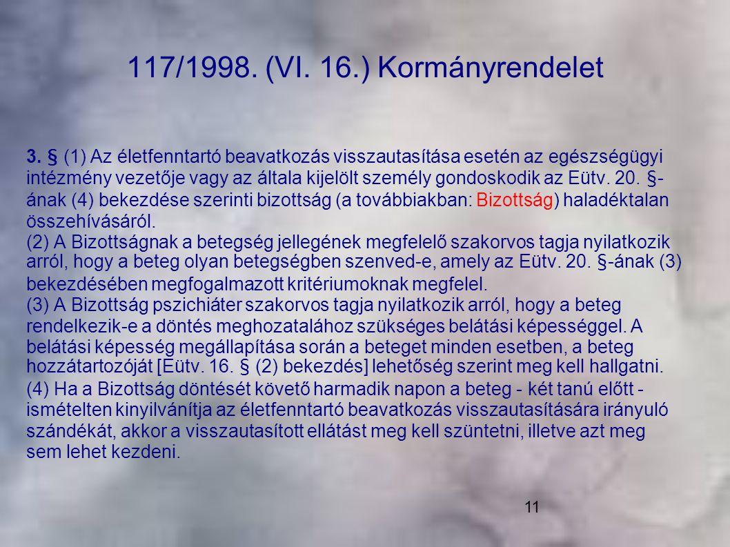 117/1998. (VI. 16.) Kormányrendelet