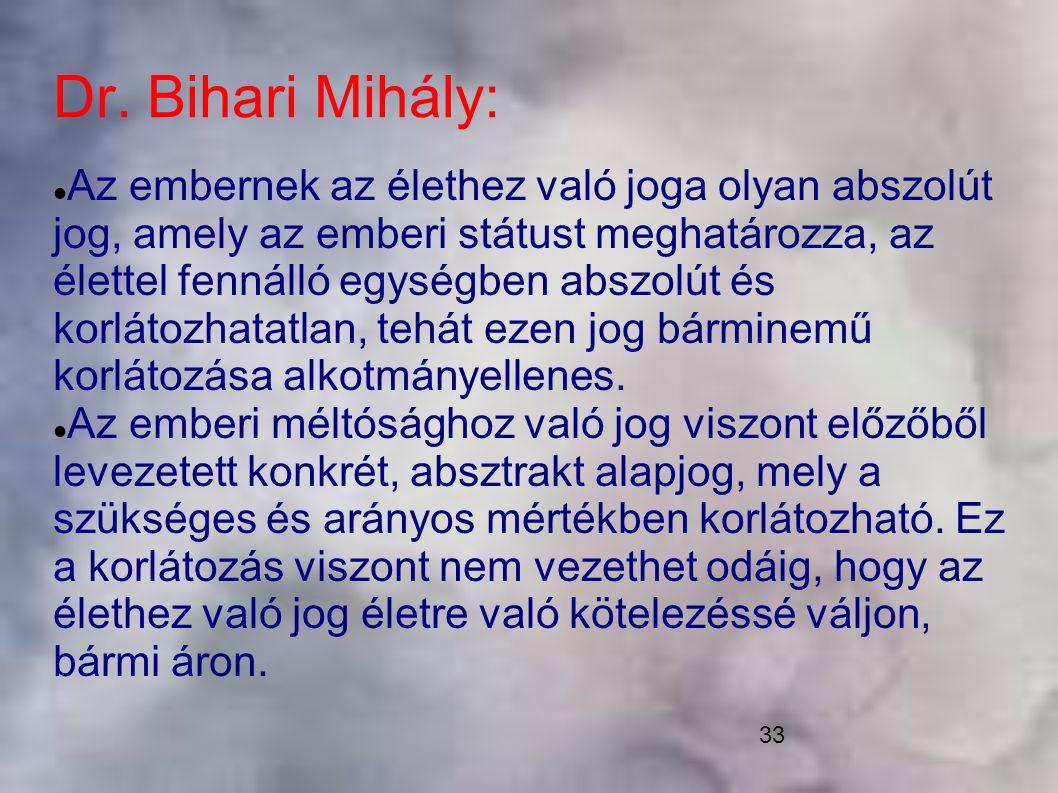 Dr. Bihari Mihály: