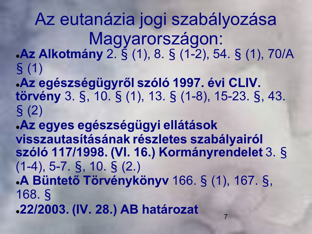 Az eutanázia jogi szabályozása Magyarországon: