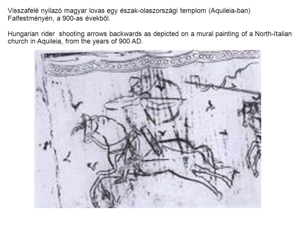 Visszafelé nyilazó magyar lovas egy észak-olaszországi templom (Aquileia-ban)
