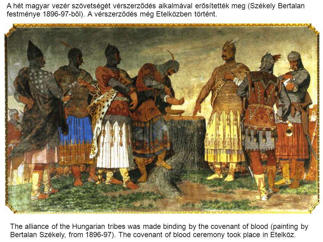 A hét magyar vezér szövetségét vérszerződés alkalmával erősítették meg (Székely Bertalan
