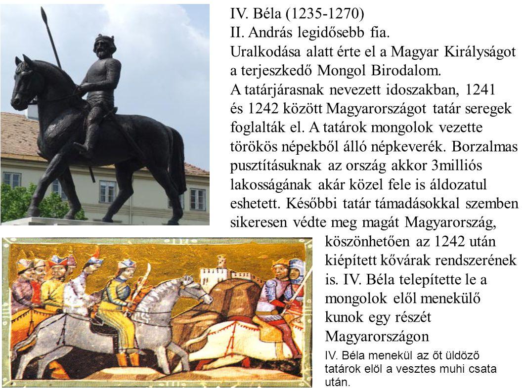 II. András legidősebb fia.