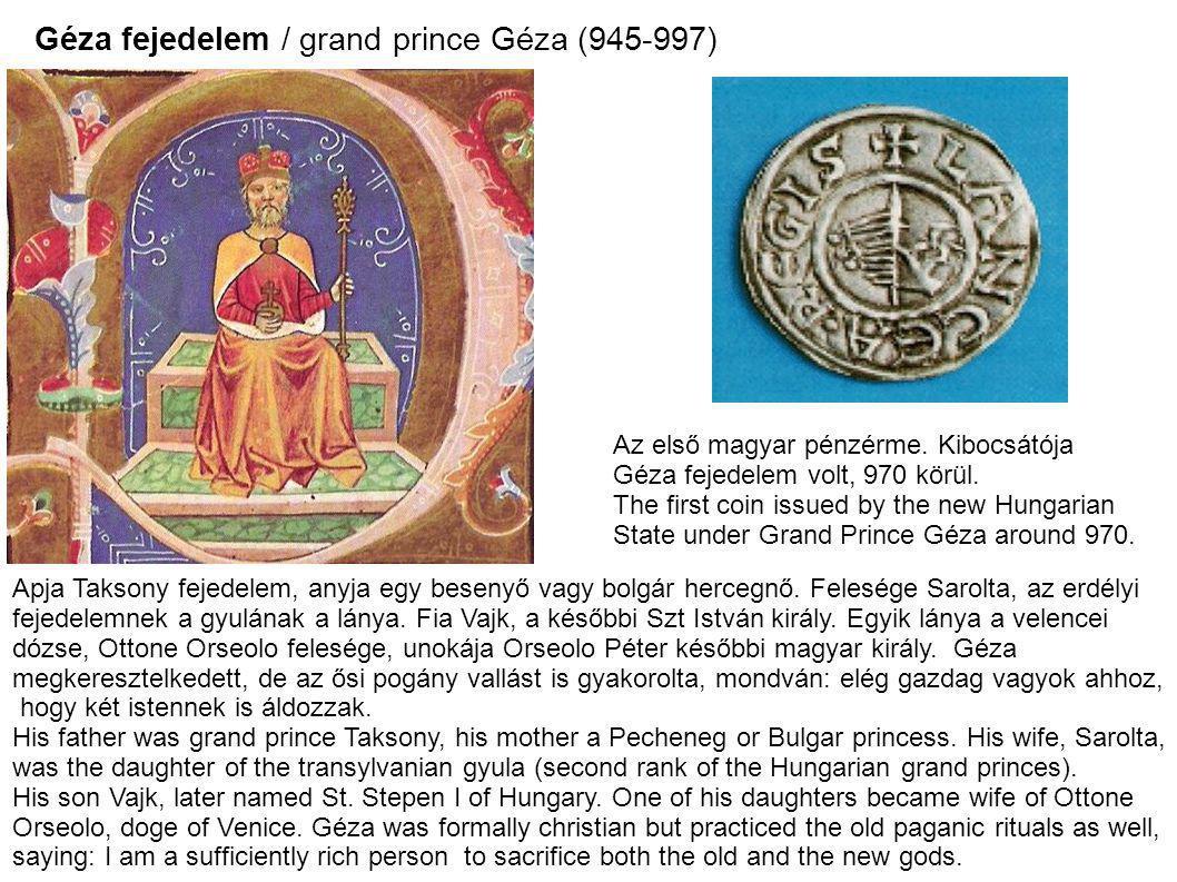 Géza fejedelem / grand prince Géza (945-997)