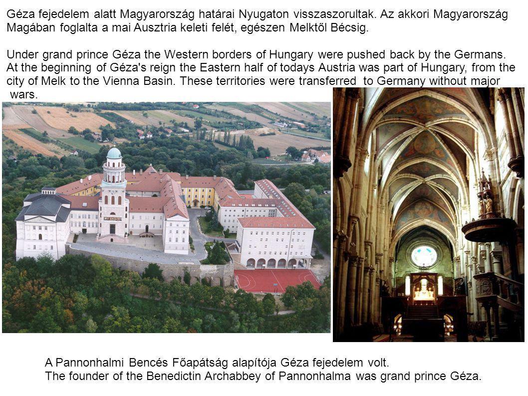 Géza fejedelem alatt Magyarország határai Nyugaton visszaszorultak