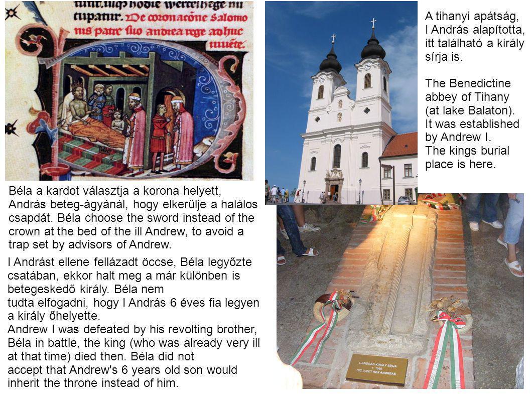 A tihanyi apátság, I András alapította, itt található a király. sírja is. The Benedictine. abbey of Tihany.