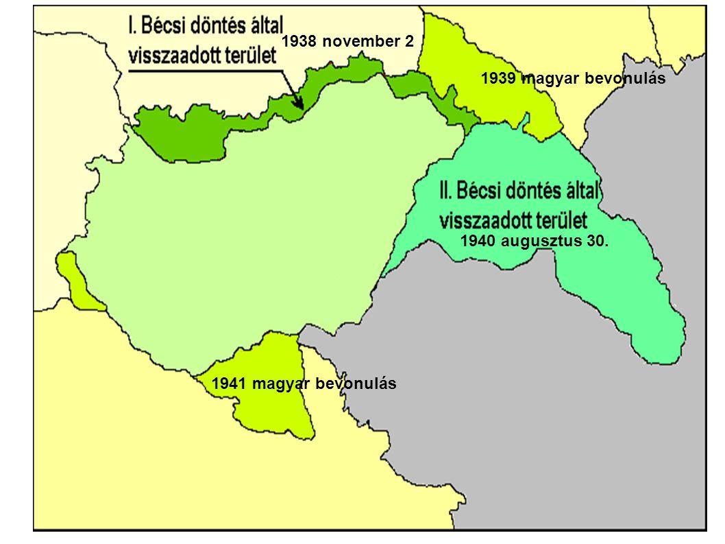 1938 november 2 1939 magyar bevonulás 1940 augusztus 30. 1941 magyar bevonulás