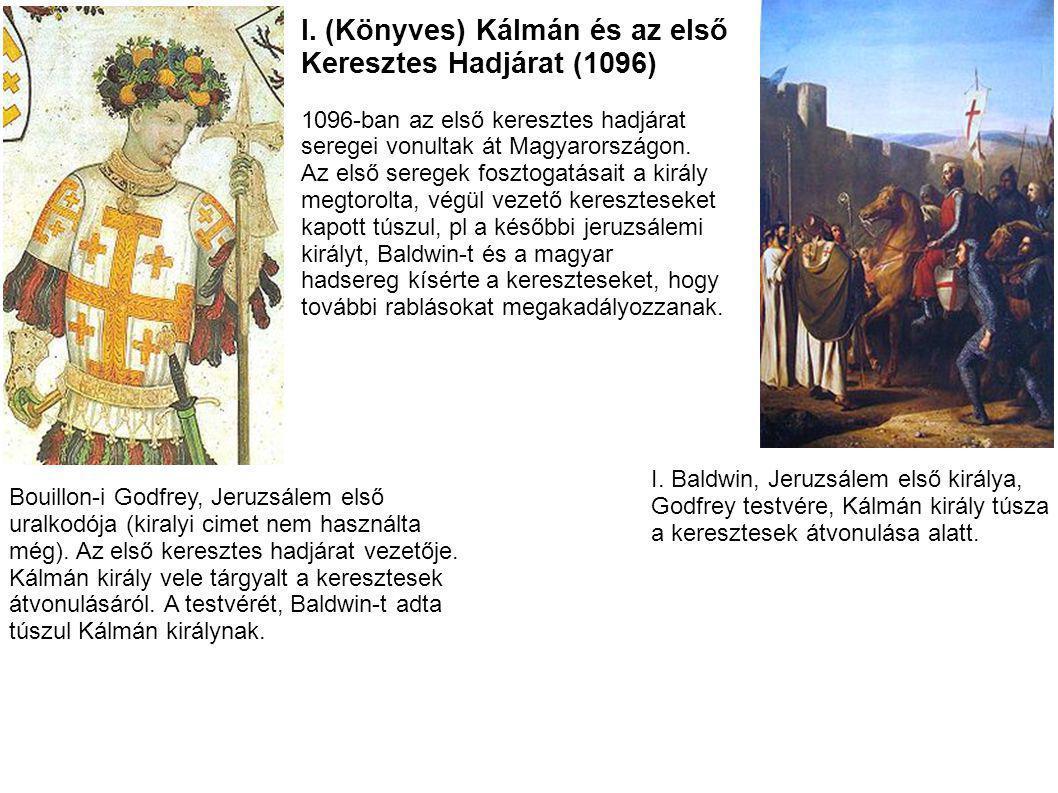 I. (Könyves) Kálmán és az első Keresztes Hadjárat (1096)