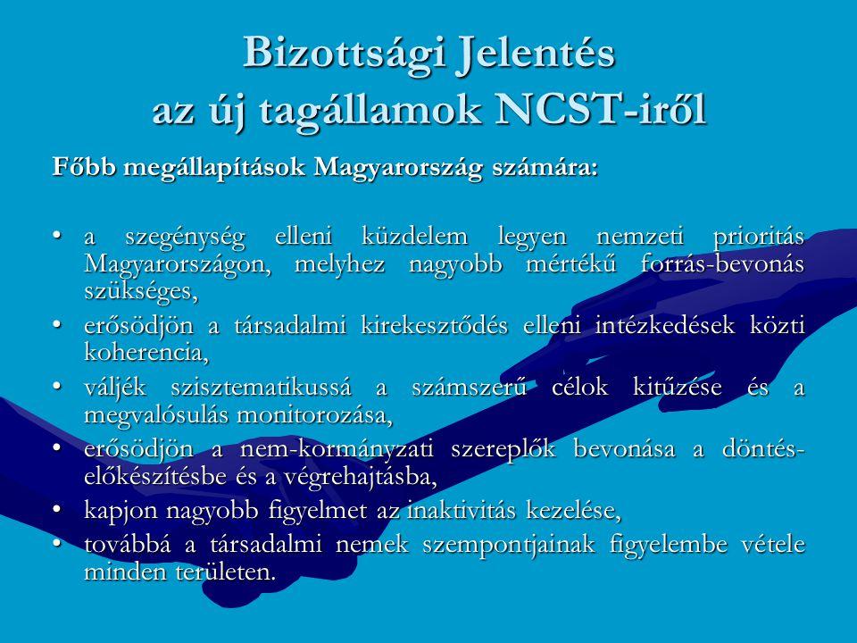 Bizottsági Jelentés az új tagállamok NCST-iről