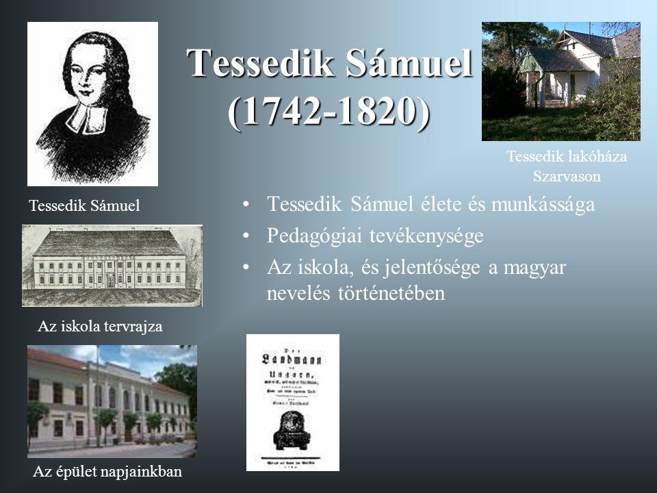 Tessedik Sámuel (1742-1820) Tessedik Sámuel élete és munkássága