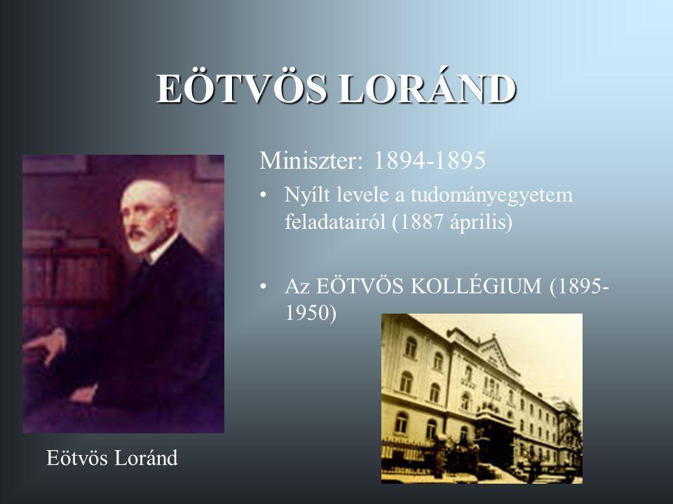 EÖTVÖS LORÁND Miniszter: 1894-1895