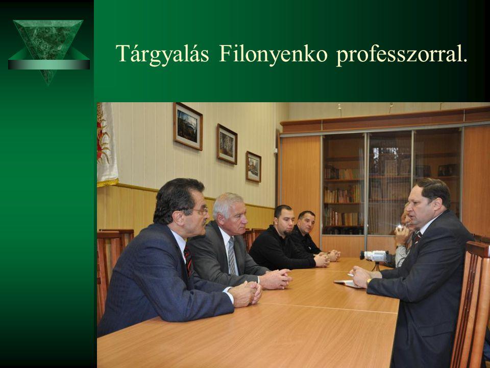 Tárgyalás Filonyenko professzorral.