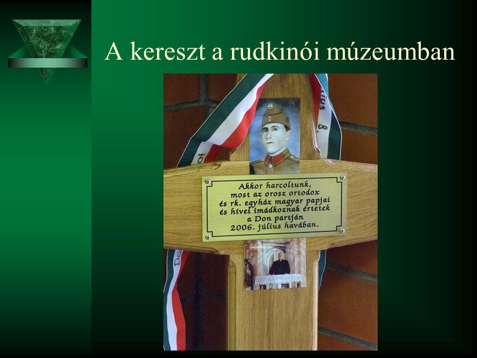 A kereszt a rudkinói múzeumban