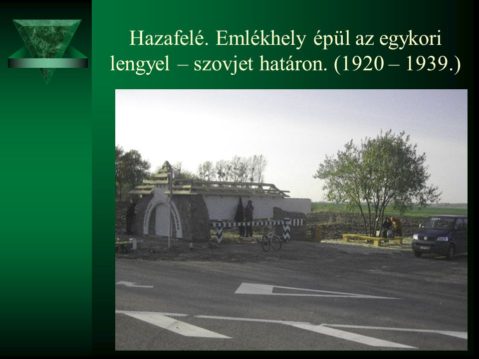 Hazafelé. Emlékhely épül az egykori lengyel – szovjet határon