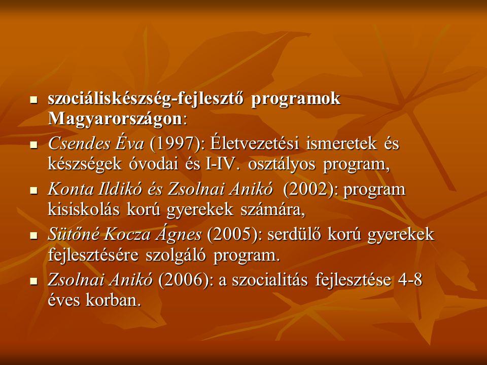 szociáliskészség-fejlesztő programok Magyarországon: