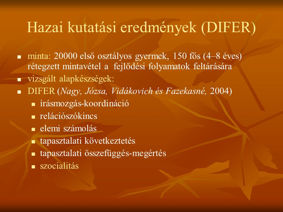 Hazai kutatási eredmények (DIFER)