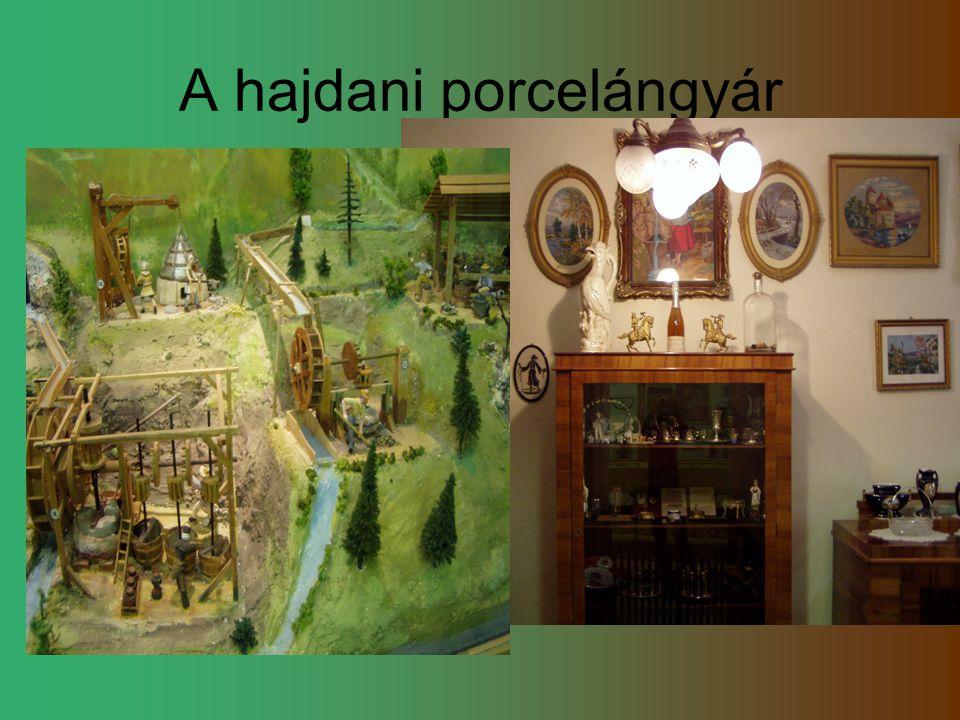 A hajdani porcelángyár