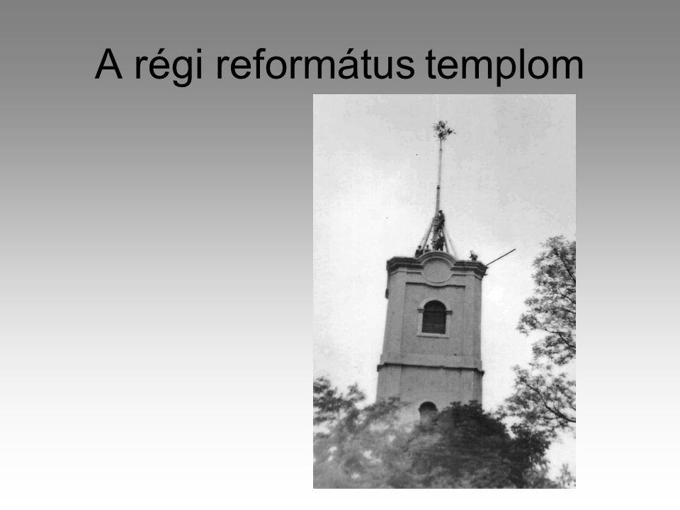 A régi református templom