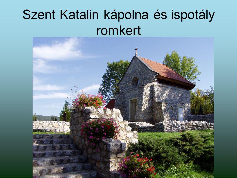 Szent Katalin kápolna és ispotály romkert