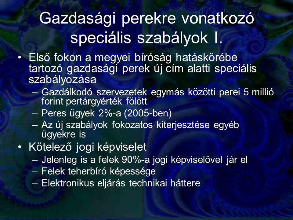Gazdasági perekre vonatkozó speciális szabályok I.