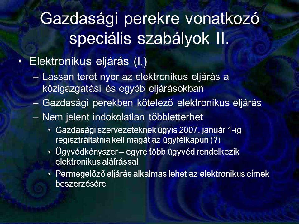 Gazdasági perekre vonatkozó speciális szabályok II.