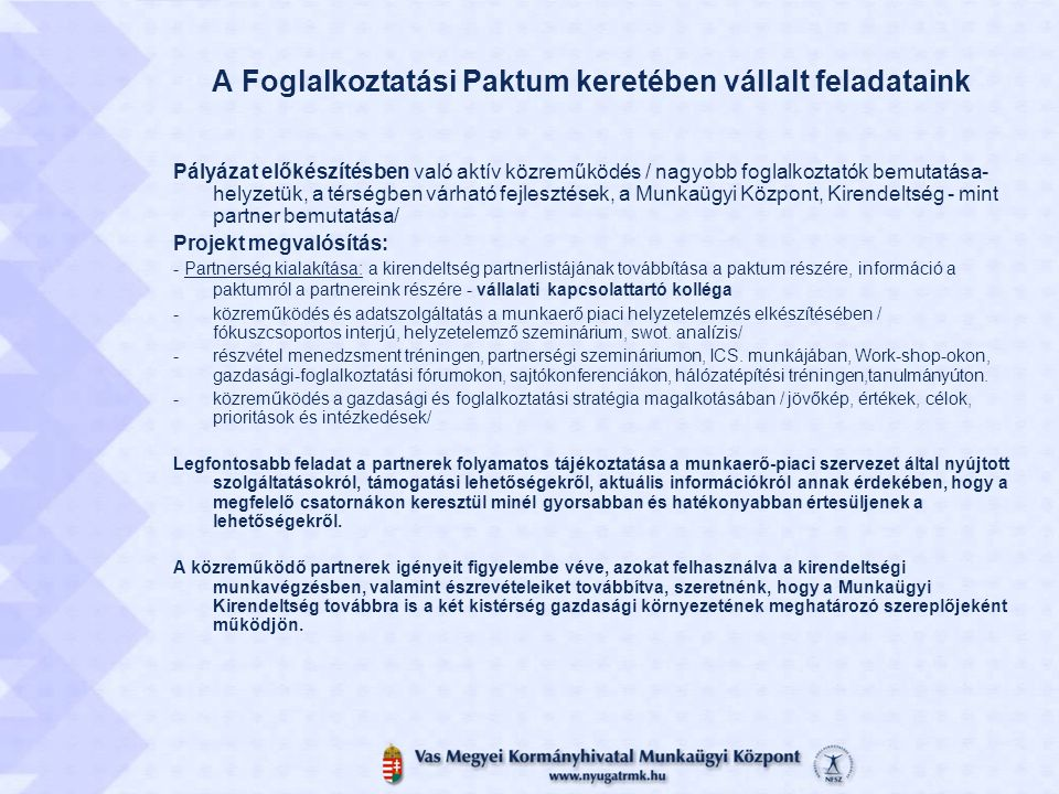 A Foglalkoztatási Paktum keretében vállalt feladataink