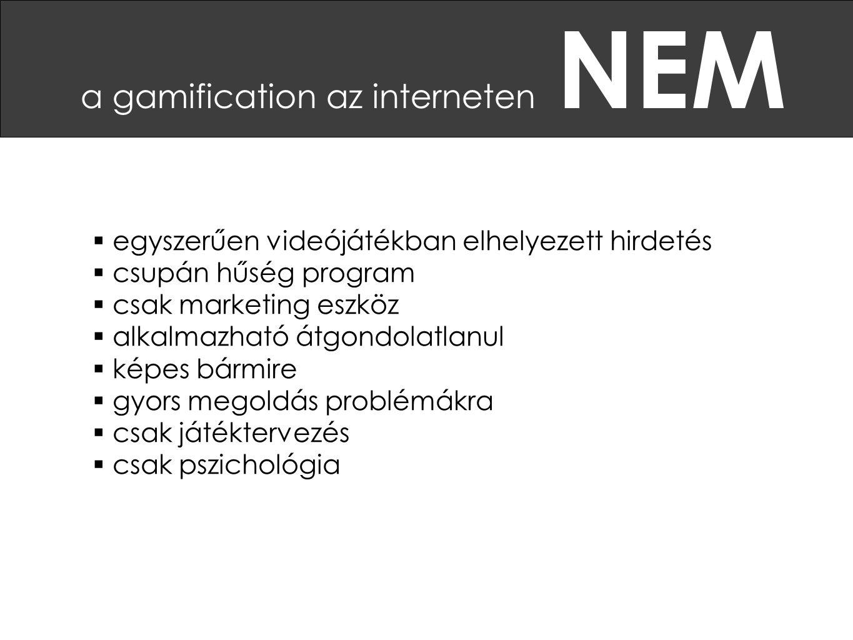 a gamification az interneten NEM