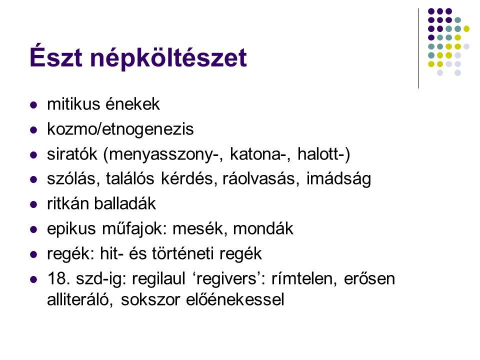 Észt népköltészet mitikus énekek kozmo/etnogenezis