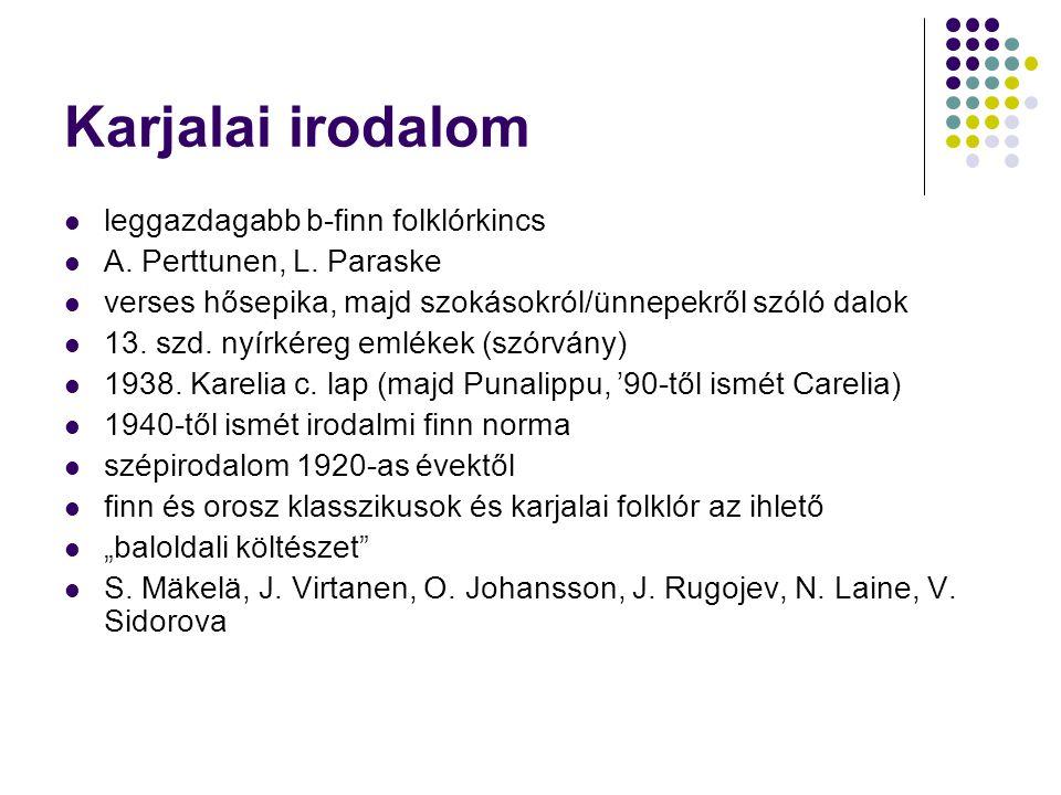 Karjalai irodalom leggazdagabb b-finn folklórkincs