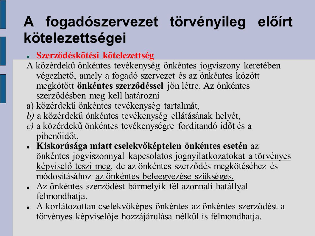 A fogadószervezet törvényileg előírt kötelezettségei