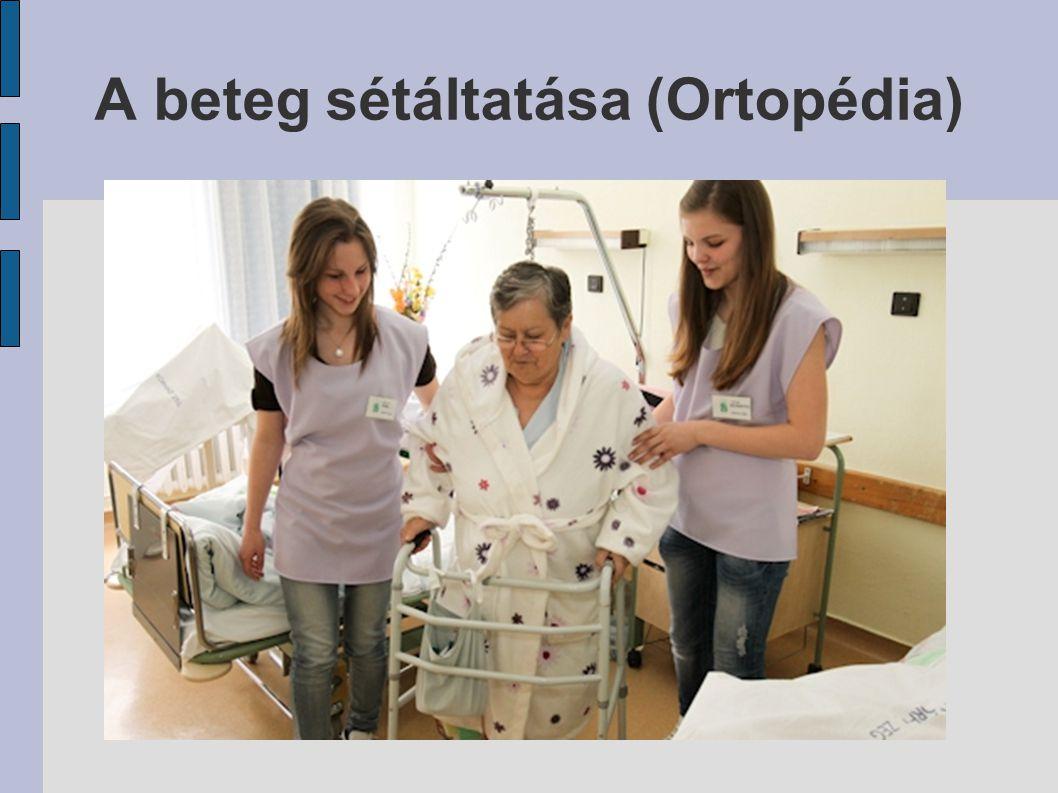 A beteg sétáltatása (Ortopédia)