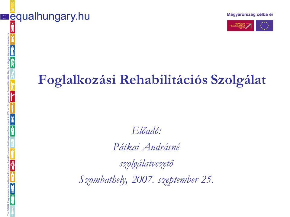 Foglalkozási Rehabilitációs Szolgálat
