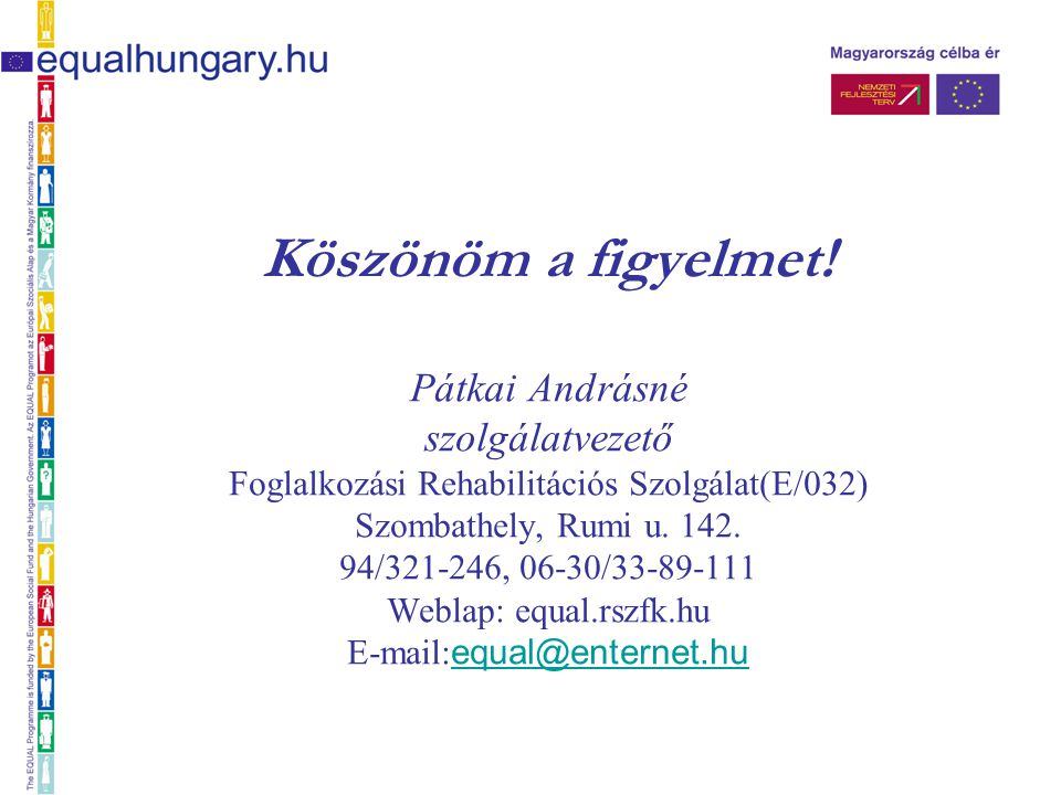 Foglalkozási Rehabilitációs Szolgálat(E/032)