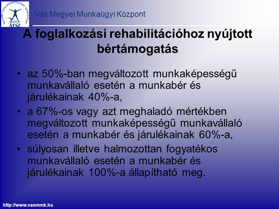 A foglalkozási rehabilitációhoz nyújtott bértámogatás